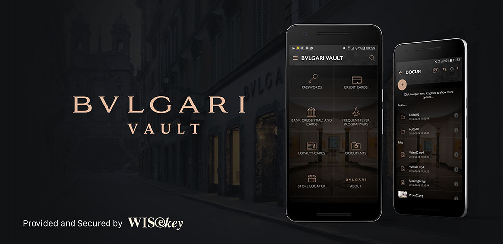 BVLGARI VAULT APP developed by WISeKey to secure the Future ...